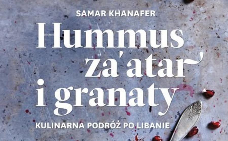 Hummus, za\'atar i granaty