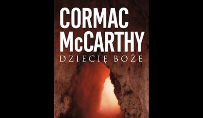 Tylko u nas: szokująca powieść McCarthy'ego