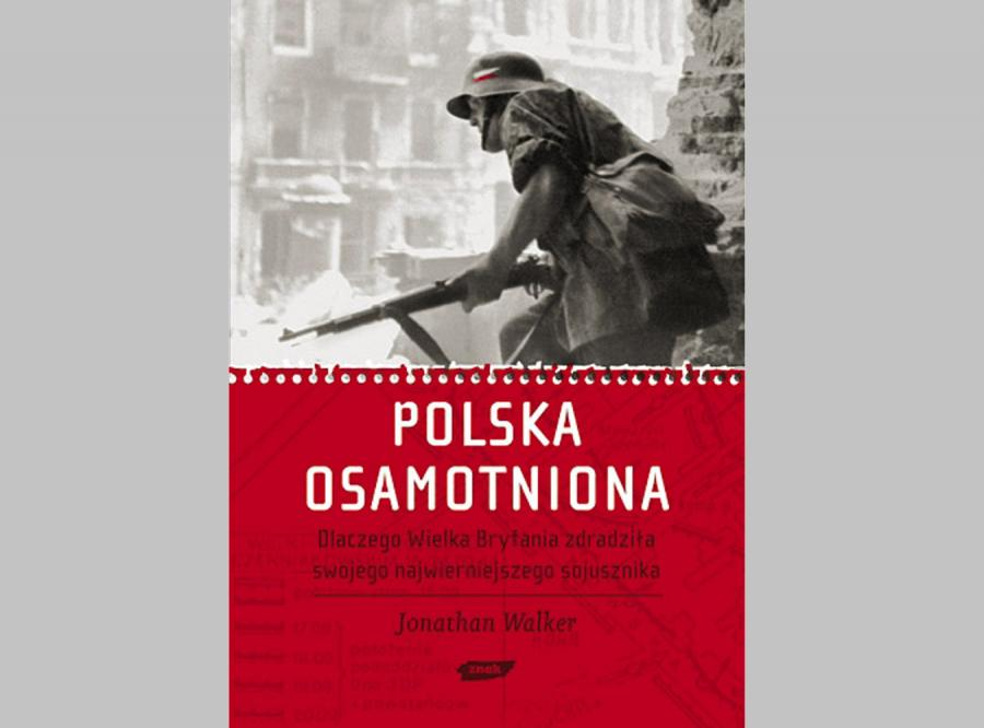 Angielski historyk: Zdradziliśmy Polaków