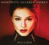 "Honorata ""Honey"" Skarbek – ""Milion"""