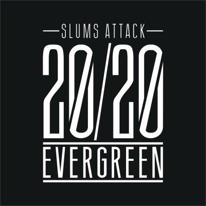 "2. Slums Attack – ""20/20 Evergreen"""