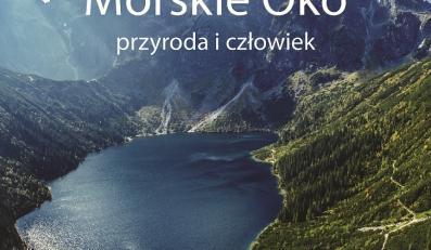 """okładka książki """"Morskie Oko - przyroda i człowiek"""""""